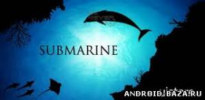 SUBMARINE LiveWallpaper — Живые Обои