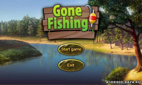 Gone Fishing — Рыбалка андроид