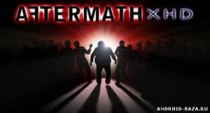 Шутеры Aftermath XHD — Зомби Шутер