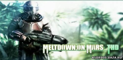 Meltdown on Mars THD андроид