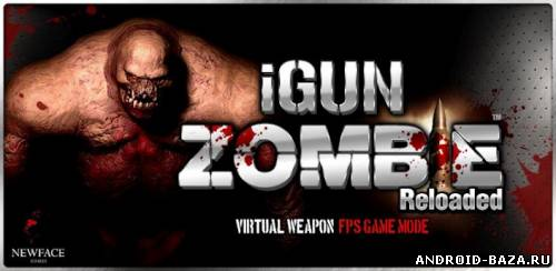 Скачать iGun Zombie - Reloaded v1.0 — Отстрел Зомби на android