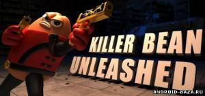 Шутеры Killer Bean Unleashed v2.01— Стрелялка